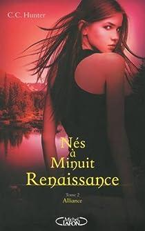 Nés à minuit, Renaissance, tome 2 : Alliance par Hunter
