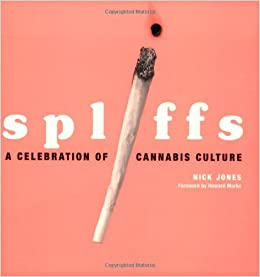 Book Spliffs: A Celebration of Cannabis Culture by Nick Jones (28-Jun-2003)