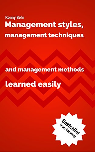 Management styles, management techniques and management methods learned easily