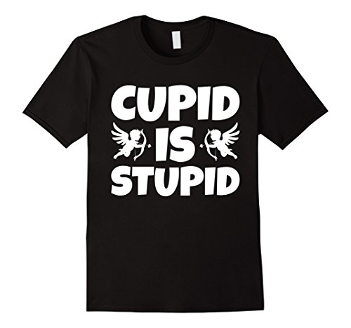 Anti Valentines Day Gifts Cupid is Stupid (Stupid Ideas For Halloween Costumes)