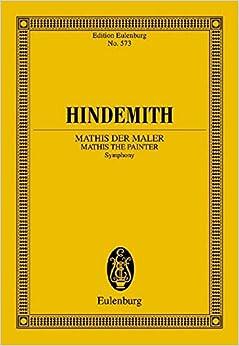 Mathis Der Maler 1934: Symphony for Orchestra