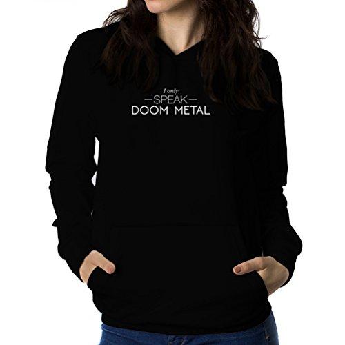 スマートのれん裁量I only speak Doom Metal 女性 フーディー