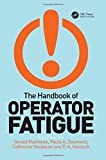 img - for The Handbook of Operator Fatigue book / textbook / text book