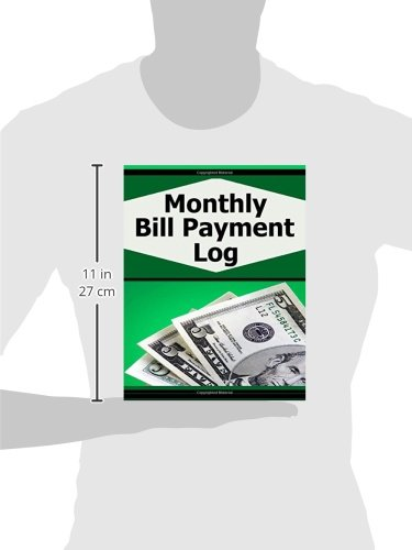 Monthly Bill Payment Log: Frances P Robinson: 9781503249417 ...