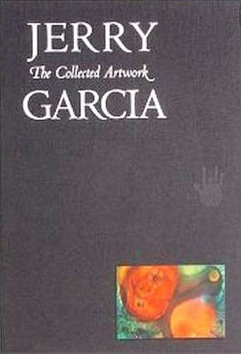Jerry Garcia: The Collected Artwork SPECIAL EDITION (copy #1198)