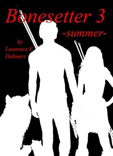 Bonesetter 3 -summer- (Bonesetter series) cover
