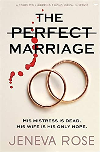 Amazon.com: The Perfect Marriage: a completely gripping psychological  suspense (9781913419653): Rose, Jeneva: Books