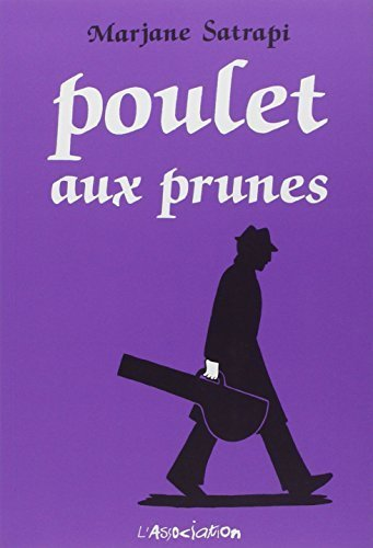 Poulet aux prunes (French Edition) by Marjane Satrapi (2004-05-04)