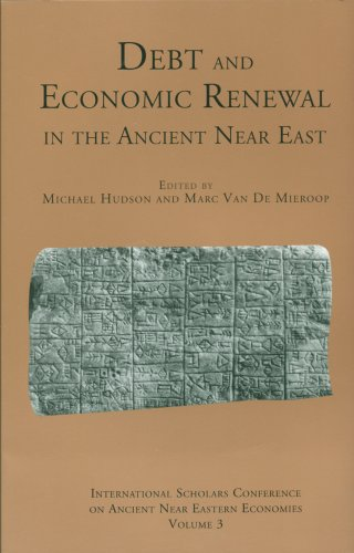 Debt and Economic Renewal in the Ancient Near East: The International Scholars Conference on Ancient Near Eastern Economics, no. 3