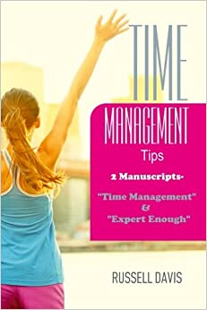 Time Management Tips: 2 Manuscripts -