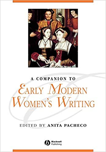A Companion to Early Modern Womens Writing
