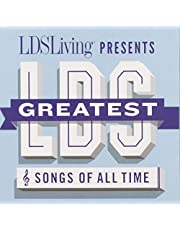 The Greatest LDS Songs Of All Time
