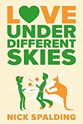 Love...Under Different Skies (The Love...Series Book 3)