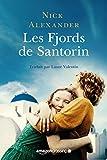 Les Fjords de Santorin (French Edition)
