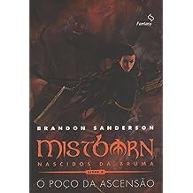 Mistborn Primeira Era - O poço da ascensão (vol. 2)