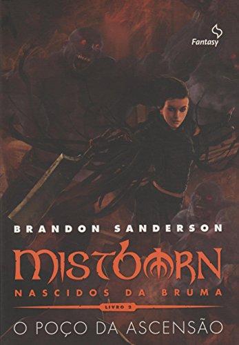 Mistborn 2. O Poço da Ascensão