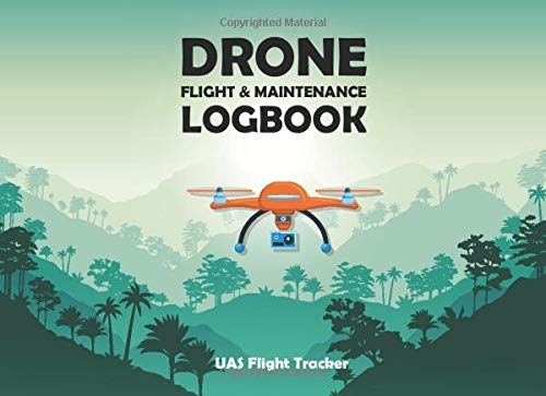 Drone Log Book Tracker UAS Operator: Flight Maintenance & Repair Logbook   Drone Tracker UAS Flight Information Journal…