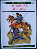 img - for The Samurai 200 - 1500 AD book / textbook / text book