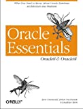 Oracle Essentials: Oracle8 & Oracle8i: Oracle8 and Oracle8i, Rick Greenwald, Robert Stackowiak, Jonathan Stern, 1565927087