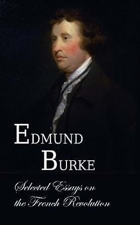 Edmund burke french revolution essay