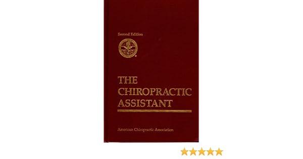the chiropractic assistant 9780960661862 medicine health science books amazoncom - Chiropractic Assistant