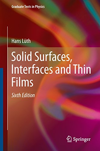 Spectrum Thin - Solid Surfaces, Interfaces and Thin Films (Graduate Texts in Physics)