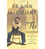 'Tis: A Memoir by McCourt, Frank (1999) Hardcover