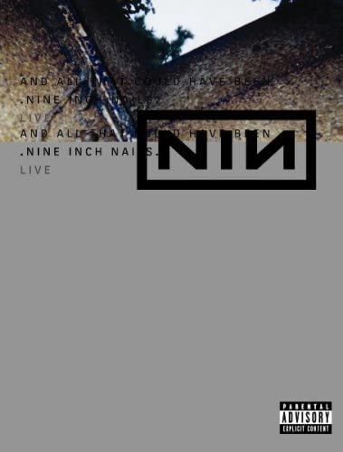 ナイン・インチ・ネイルズ(Nine Inch Nails)『And All That Could Have Been』DVD