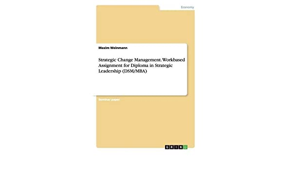 leadership and change management assignment
