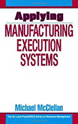 Applying Manufacturing Execution Systems (Resource Management)