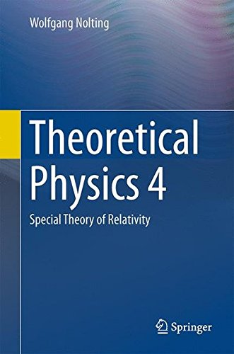 Theoretical Physics 4: Special Theory of Relativity
