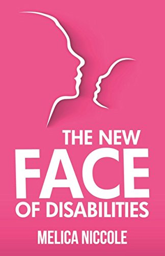 The New Face of Disabilities