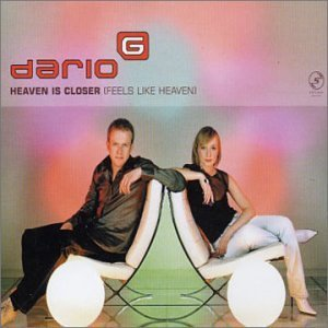 Dario G - Heaven Is Closer (Feels Like Heaven) - Zortam Music