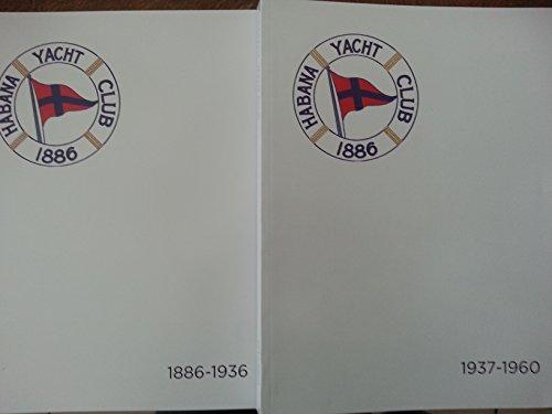 Libro conmemorativo por el 125 aniversario del habana yacht club.2 vols,primera parte 1886-1936,y segunda parte,1937-1960.