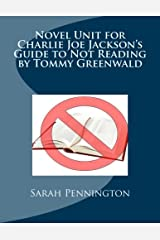 Novel Unit for Charlie Joe Jackson's Guide to Not Reading by Tommy Greenwald Paperback