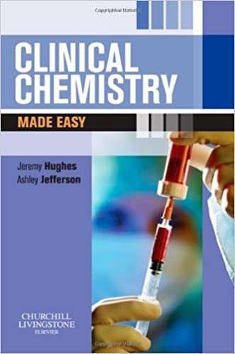 Clinical Chemistry Made Easy, 1e
