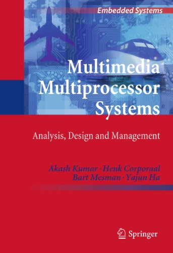 Multimedia Multiprocessor Systems: Analysis, Design and Management (Embedded - Modeling Multi Processor