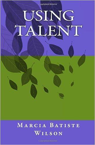Using Talent: Volume 1