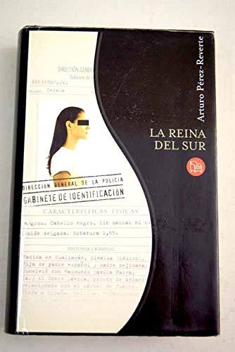 LA REINA DEL SUR CN03 ARTURO PEREZ-REVERTE Narrativa Española ...
