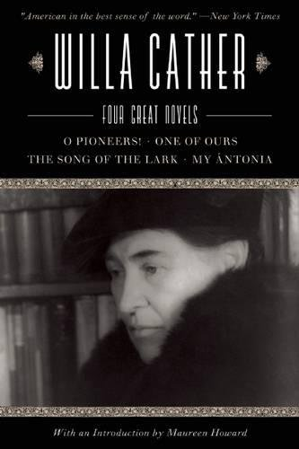 Willa Cather: Four Great Novels—O Pioneers!, One of Ours, The Song of the Lark, My Ántonia pdf epub