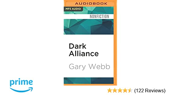 Dark alliance the cia the contras and the crack cocaine explosion dark alliance the cia the contras and the crack cocaine explosion gary webb christian rummel 9781522694397 amazon books fandeluxe Gallery