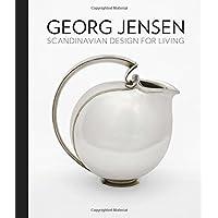 Georg Jensen: Scandinavian Design for Living