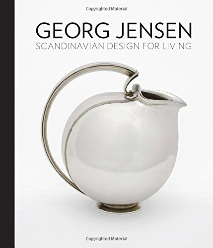 Georg Jensen: Scandinavian Design for (Georg Jensen Antiques)
