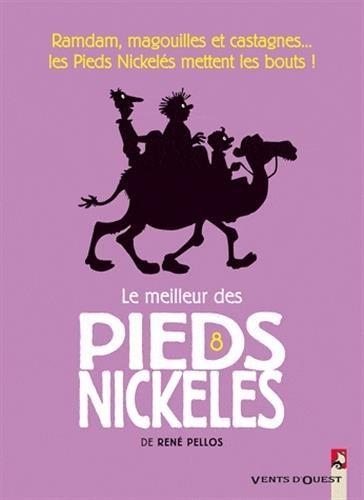 MEILLEUR DES PIEDS NICKELES (LE) T.08