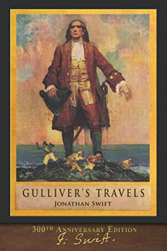 Gulliver's Travels (300th Anniversary Edition): Illustrated by Louis Rhead
