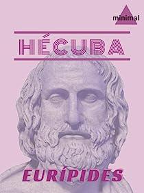 Hécuba par Eurípides