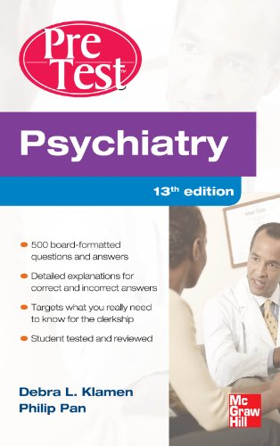 Download Psychiatry PreTest Self-Assessment And Review, Thirteenth Edition Pdf