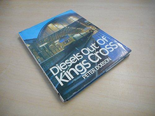 Diesels Out of Kings Cross