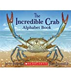 img - for The Incredible Crab Alphabet Book book / textbook / text book