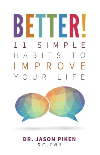Better!: 11 Simple Habits to Improve Your Life